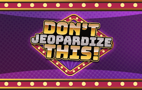 Don't Jeopardize This! HTML5 Game